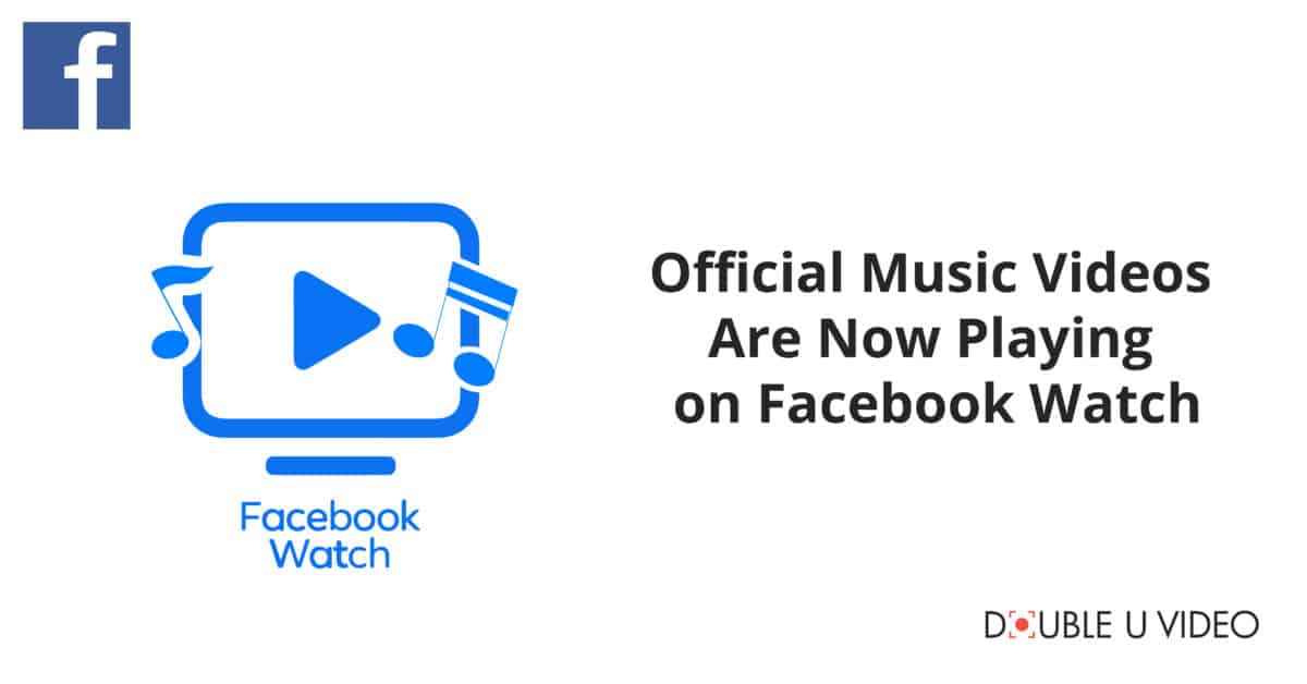 Official Music Videos on Facebook Watch