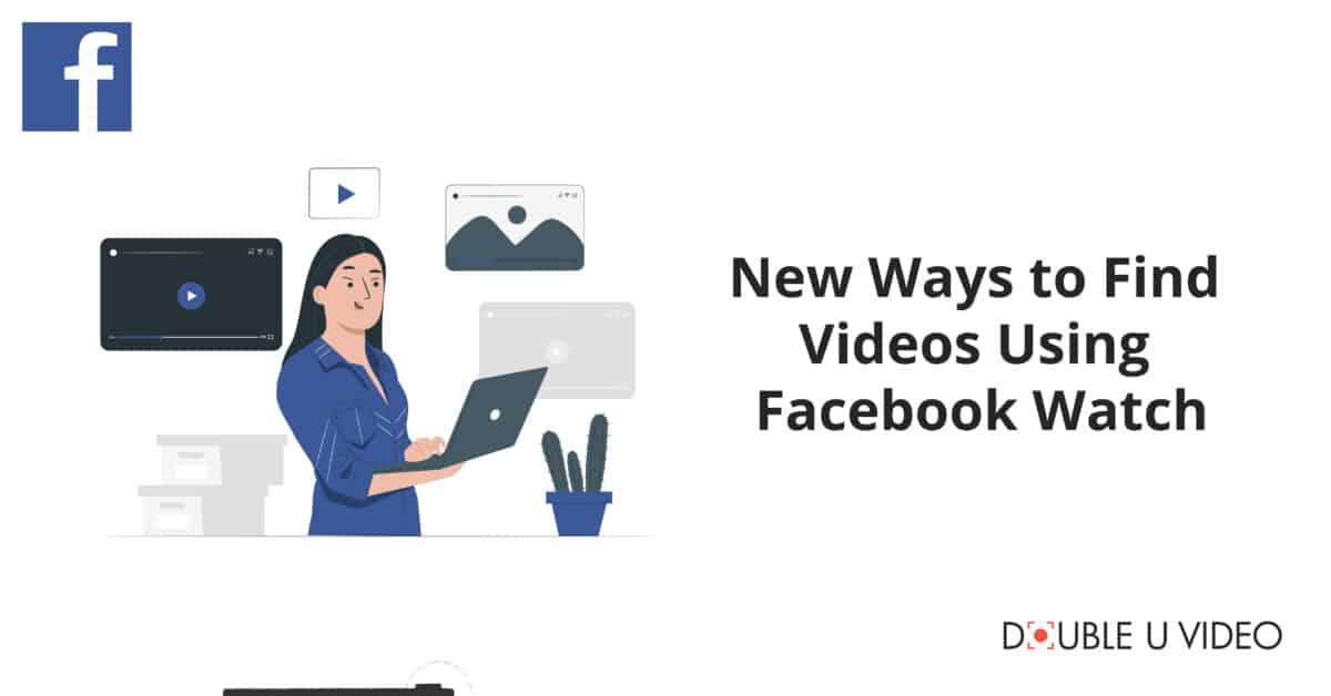 Find Videos Using Facebook Watch
