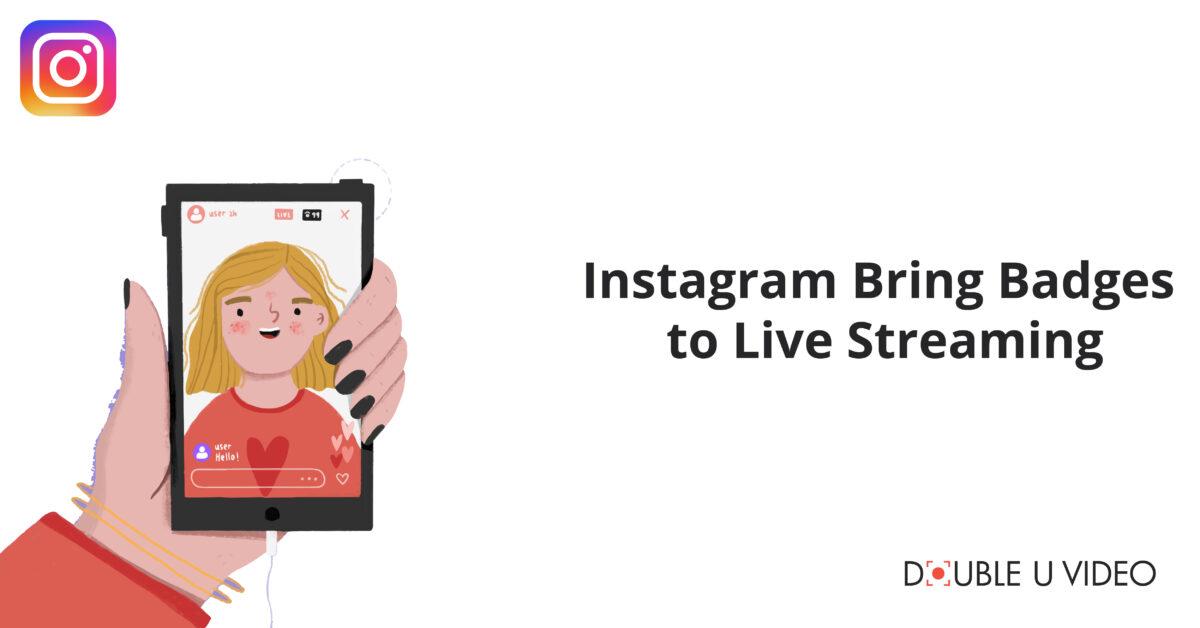 Instagram Brings Paid Badges in Live Streaming