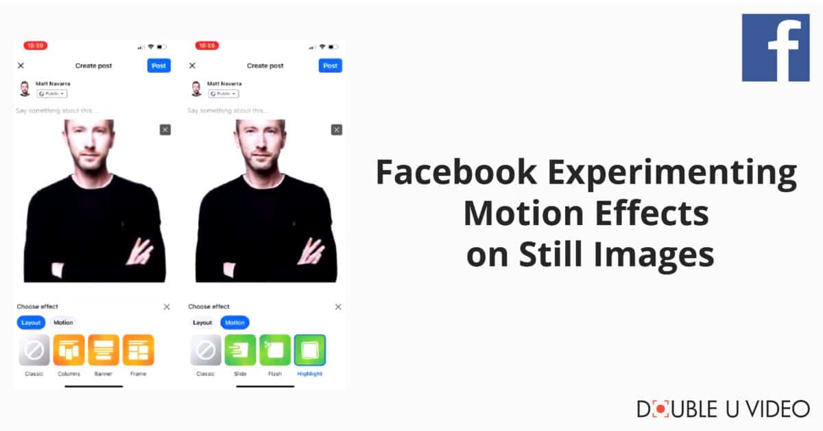 Facebook Experimenting Motion Effects on Still Images