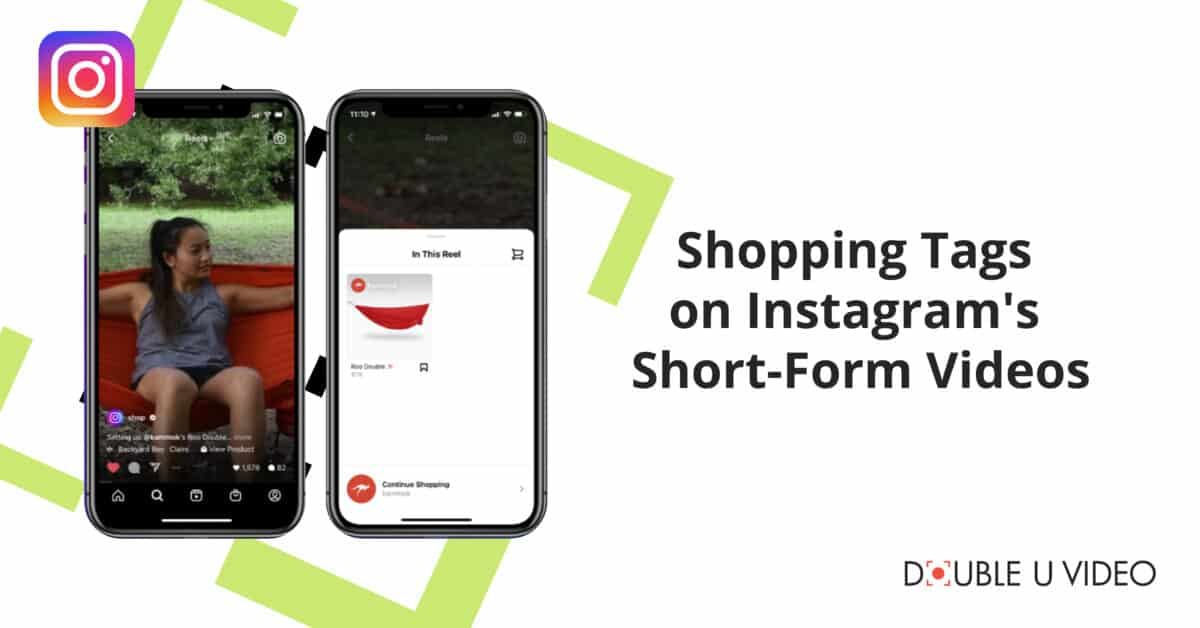 Shopping Tags on Instagram's Short-Form Videos
