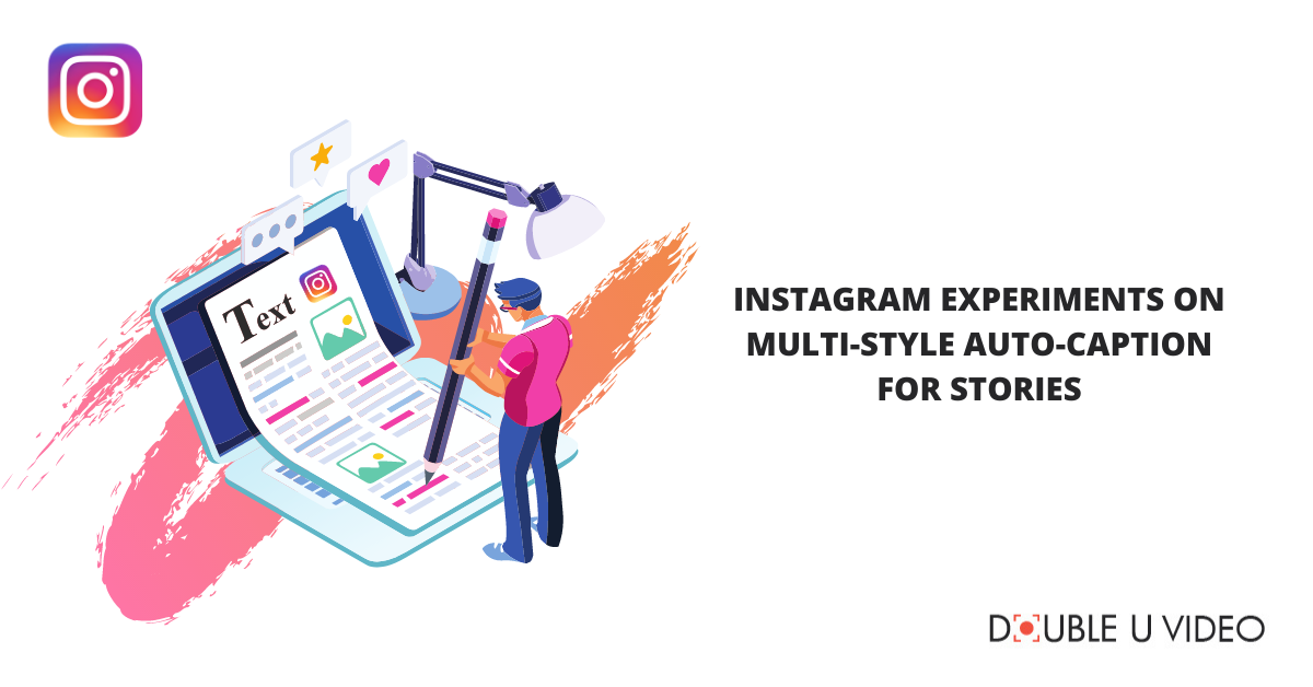Instagram Experiments on Multi-Style Auto-Caption for Stories