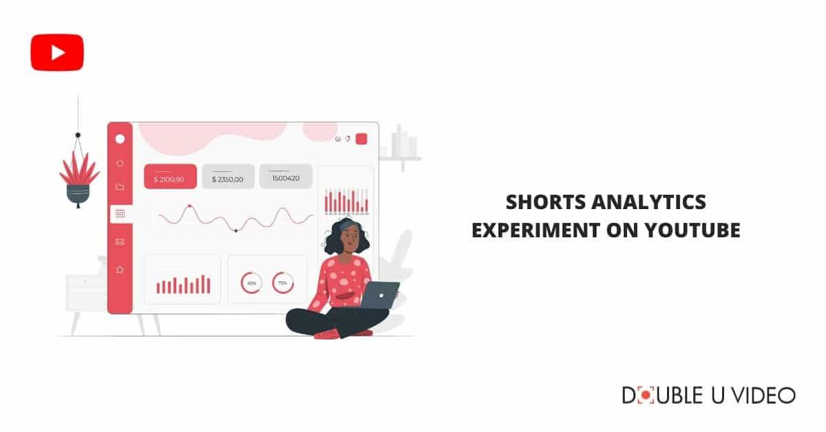 Shorts Analytics Experiment on YouTube