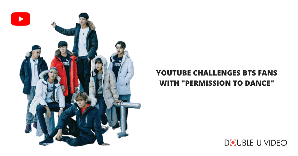 """YouTube Challenges BTS Fans with """"Permission to Dance"""""""