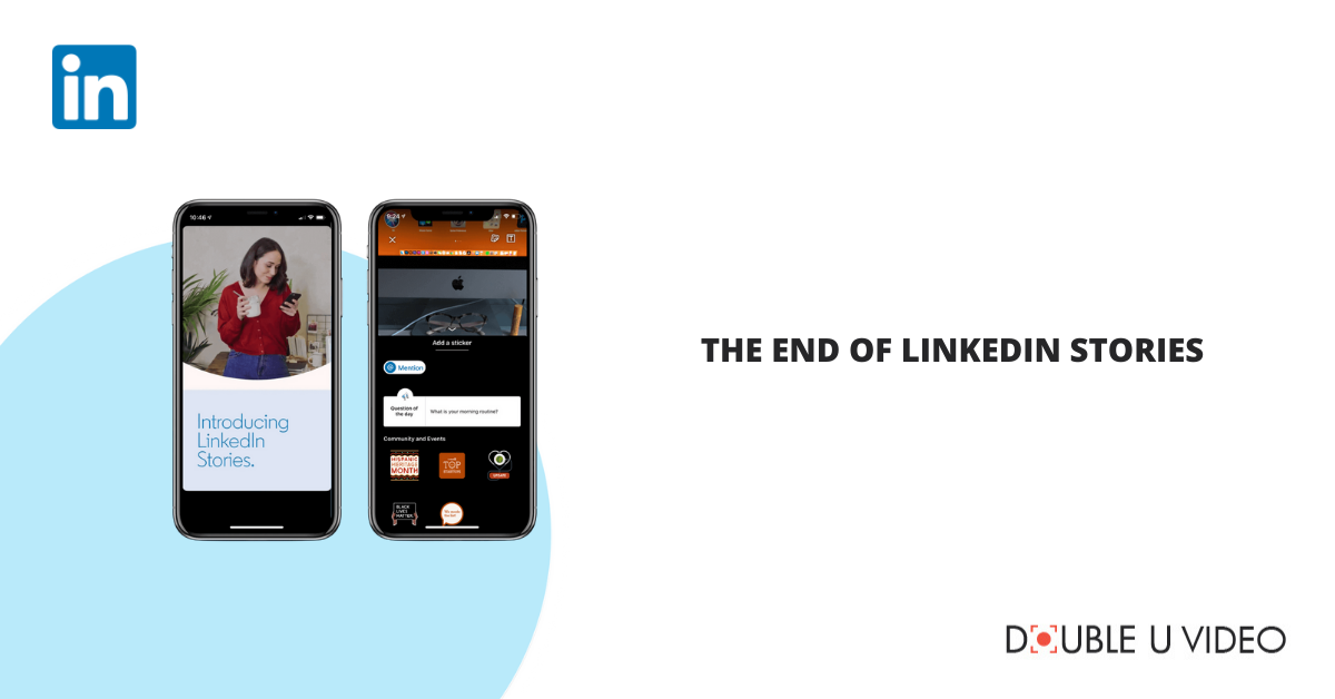 The End of LinkedIn Stories