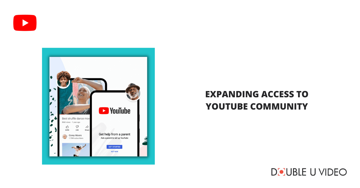 Expanding Access to YouTube Community