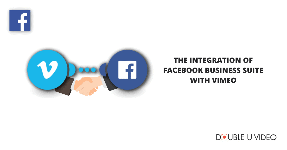 The Integration of Facebook Business Suite with Vimeo