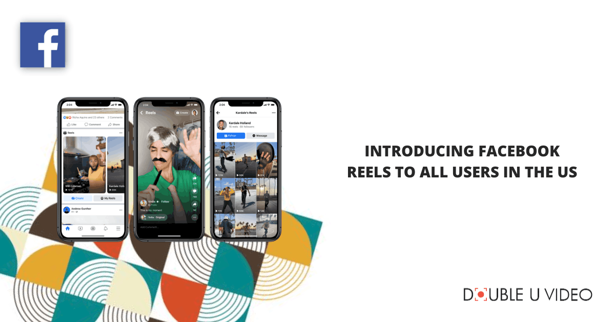 Introducing Facebook Reels to All Users in the US