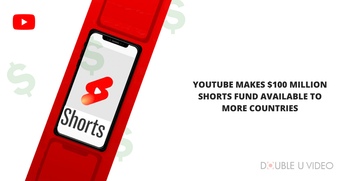 YouTube Makes 0 Million Shorts Fund Available to More Countries